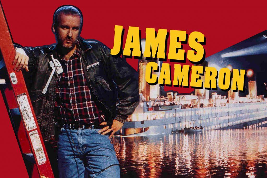 """""""เจมส์ คาเมรอน"""" ผู้กำกับพันล้าน – คิดให้ใหญ่แล้วไปให้ถึง!"""