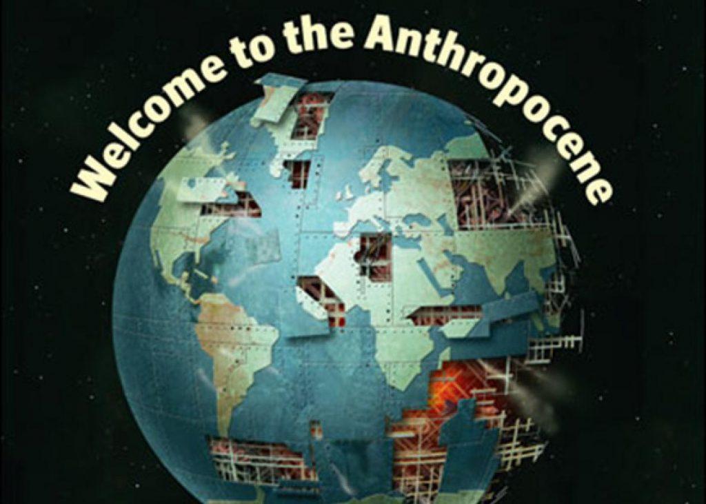 """มนุษย์และโลกจะเปลี่ยนไปอย่างไร  เมื่อก้าวสู่ยุคใหม่ """"ยุคแอนโทรโพซีน"""""""